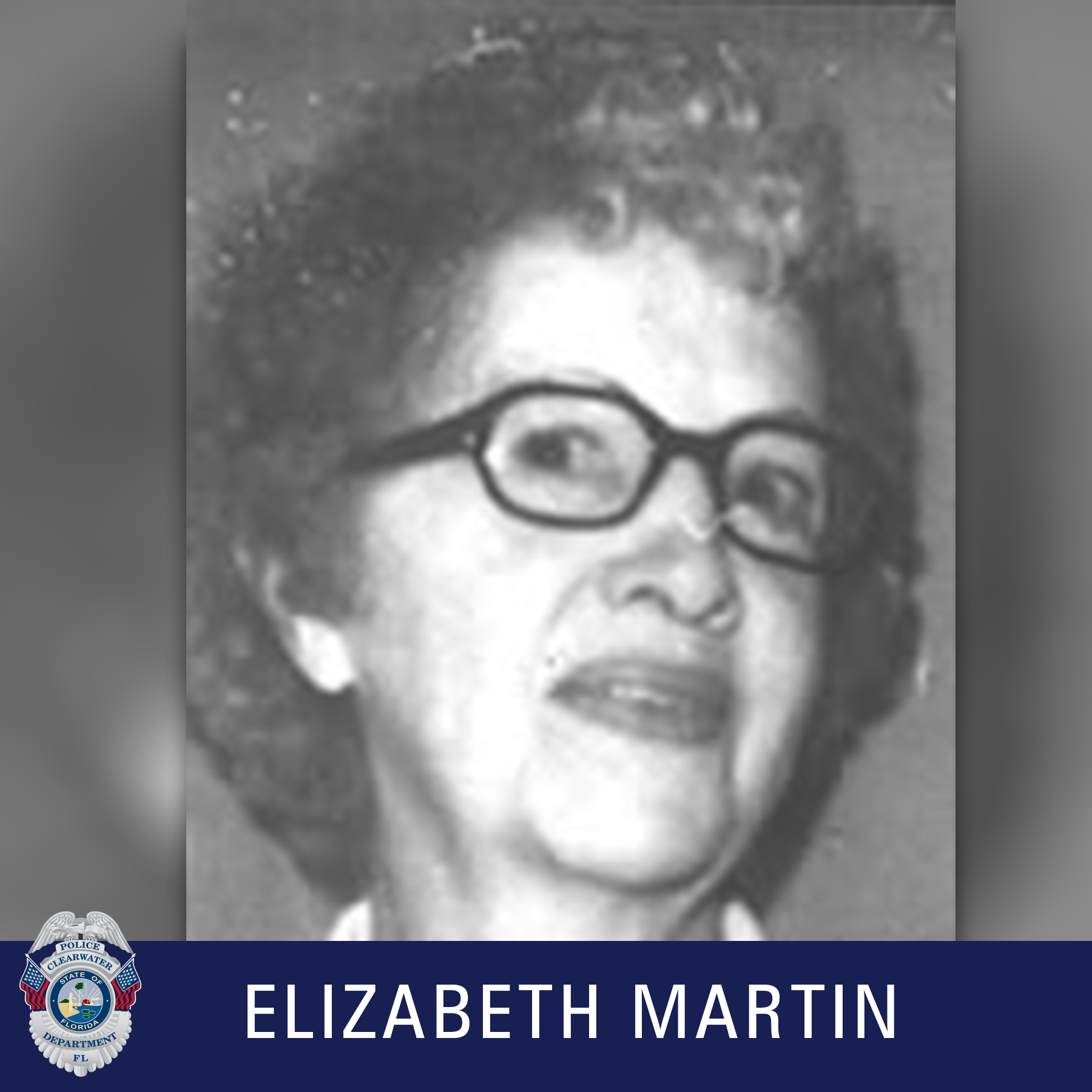 Elizabeth Martin, Clearwater Police Department Shield, Black and white photo of woman with glasses